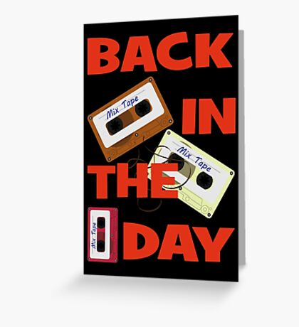Back In The Day - Retro Cassette Mixtape Greeting Card