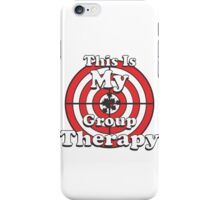 This Is My Group Therapy iPhone Case/Skin