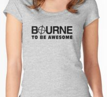 Bourne to be Awesome Women's Fitted Scoop T-Shirt