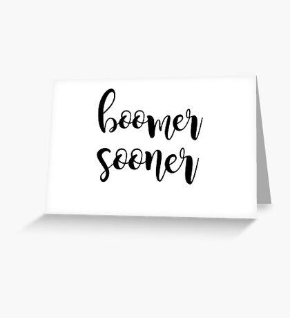 boomer sooner Greeting Card