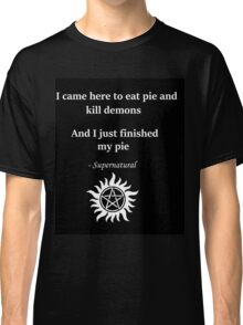 Dean Winchester and Pie Classic T-Shirt