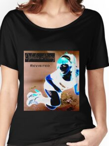 Ophelia Rising Revisited Women's Relaxed Fit T-Shirt