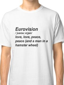 Eurovision Defenition Classic T-Shirt