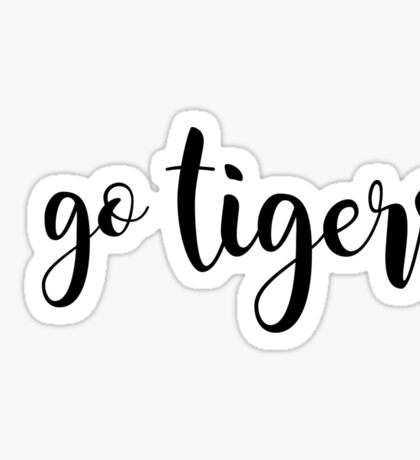 go tigers Sticker