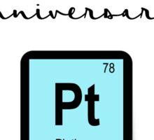 Happy anniversary - PLATINUM Sticker