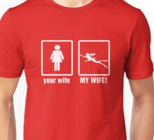 Your Wife - My Wife Scuba Diving T-Shirt Unisex T-Shirt