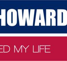 Tim Howard saved my life Sticker
