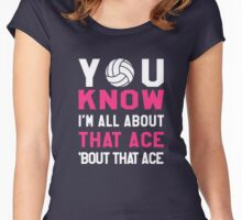 You know I am All about that ACE bout that ACE T-Shirt Women Women's Fitted Scoop T-Shirt