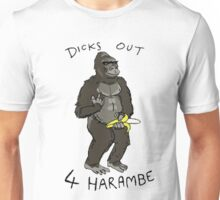 Dicks Out For Harambe  Unisex T-Shirt