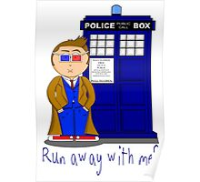 Run Away With Me? Doctor Who Poster