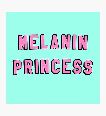 MELANIN PRINCESS | BLACK GIRL MAGIC QUOTE PRINT Photographic Print