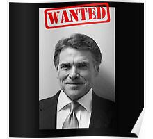 WANTED: RICK PERRY Poster