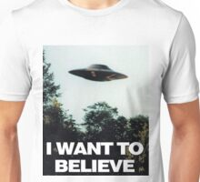 I Want To Believe Edition  Unisex T-Shirt