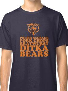 Sausage. Ditka. Bears. Classic T-Shirt