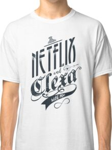 Netflix and Clexa - Black Classic T-Shirt