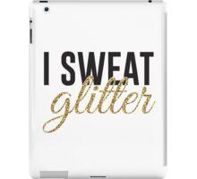 I sweat glitter iPad Case/Skin