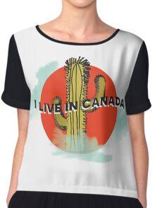 I LIVE IN CANADA Chiffon Top