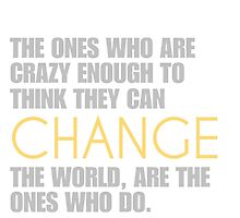 Change the world - Steve Jobs by ntarpin