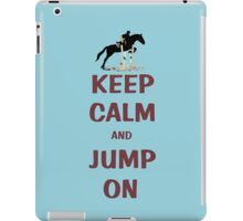 Keep Calm and Jump On Horse T-Shirt or Hoodie iPad Case/Skin