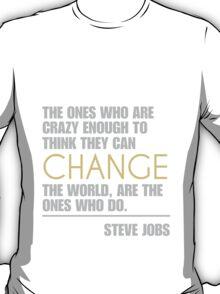 Change the world - Steve Jobs T-Shirt