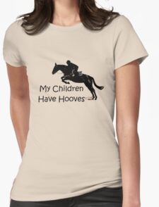 My Children Have Hooves Horse  T-Shirt