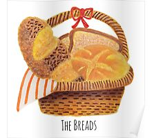 The Breads in the Basket Poster