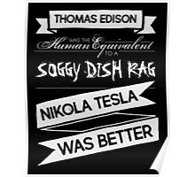 Tesla's Better - Plain Light Poster