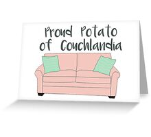 Proud Potato of Couchlandia  Greeting Card