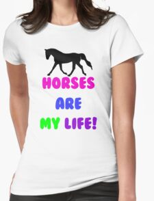 Colorful Horses Are My Life  Womens Fitted T-Shirt