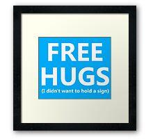 Free Hugs Framed Print