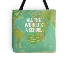 All the World's a School Tote Bag