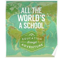 All the World's a School Poster