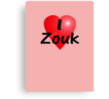 Dance - Love - I Heart Zouk Dancer T-Shirt & Top Canvas Print