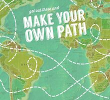 Make Your Own Path by WorldSchool