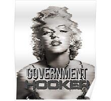 MARILYN MONROE GOVERNMENT HOOKER Poster