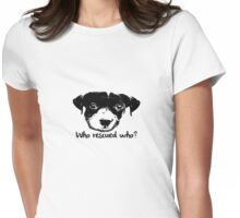 Who Rescued Who? Womens Fitted T-Shirt