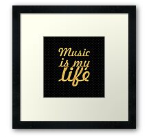 Music is my life... Inspirational Quote (Square) Framed Print
