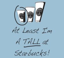 Im a TALL at Starbucks! Part 4. One Piece - Short Sleeve