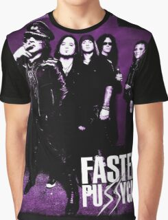 FASTER PUSSYCAT Graphic T-Shirt