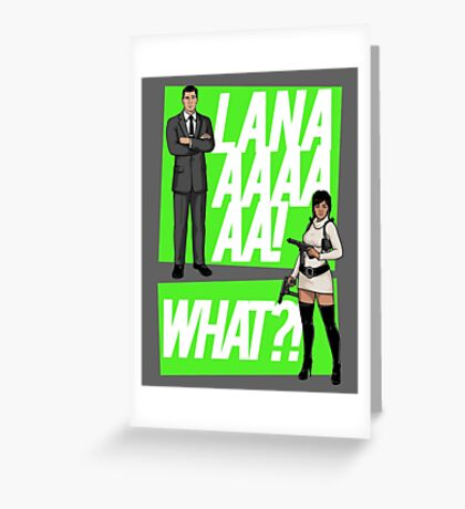 LANAAAA! Greeting Card