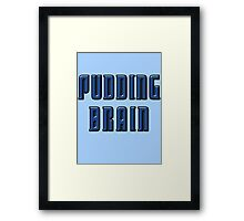 World of the Pudding-Brains Framed Print