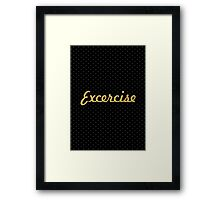 """Exercise... """"Motivational Quotes"""" Framed Print"""
