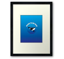 BORN TO BE FREE - ORB Framed Print