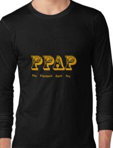 PPAP - Pen Pineapple Apple Pen Long Sleeve T-Shirt