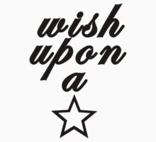 Wish upon a .... by stoneham