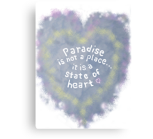Paradise is not... Canvas Print