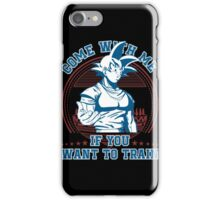 Funny Workout - Come With Me If You Want To Train iPhone Case/Skin