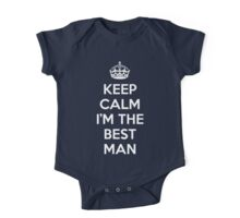 Keep Calm Best Man Quote One Piece - Short Sleeve