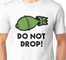 Do Not Drop! (Atom Bomb) Unisex T-Shirt