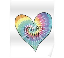 I Heart Nathan Scott - One Tree Hill Poster